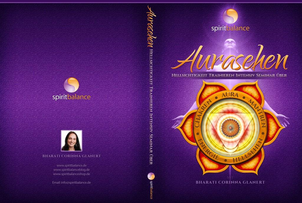 Aura-sehen-lernen-seminar-dvd-bharati-spiritbalance-cover