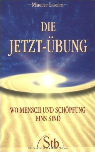 Die_Jetzt-Ubung